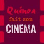 quinoa fait son cinéma