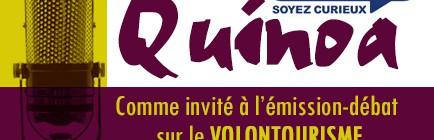 """Quinoa à l'antenne : """"Le volontourisme: le tourisme humanitaire"""""""