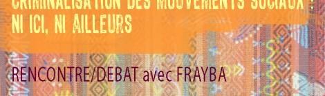 Criminalisation des mouvements sociaux : ni ici, ni ailleurs - RENCONTRE/FRAYBA